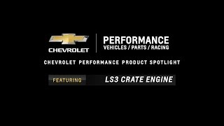 Chevrolet Performance - LS3 Crate Engine - Information & Specs
