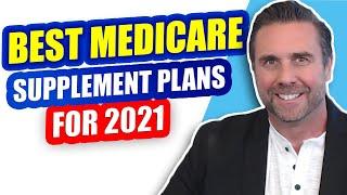 Best Medicare Supplement Plans 2021
