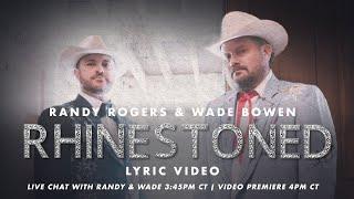 Randy Rogers & Wade Bowen Rhinestoned