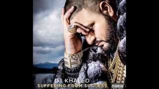 DJ Khaled - Suffering From Success NEW ALBUM