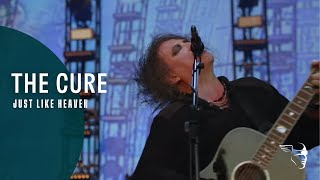 THE CURE   JUST LIKE HEAVEN (40 LIVE   CURÆTION 25 + ANNIVERSARY)