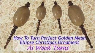 How To Turn Perfect Golden Mean Ellipse Christmas Ornament