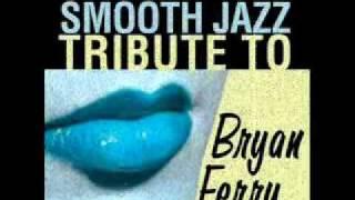 Avalon- Bryan Ferry Smooth jazz Tribute