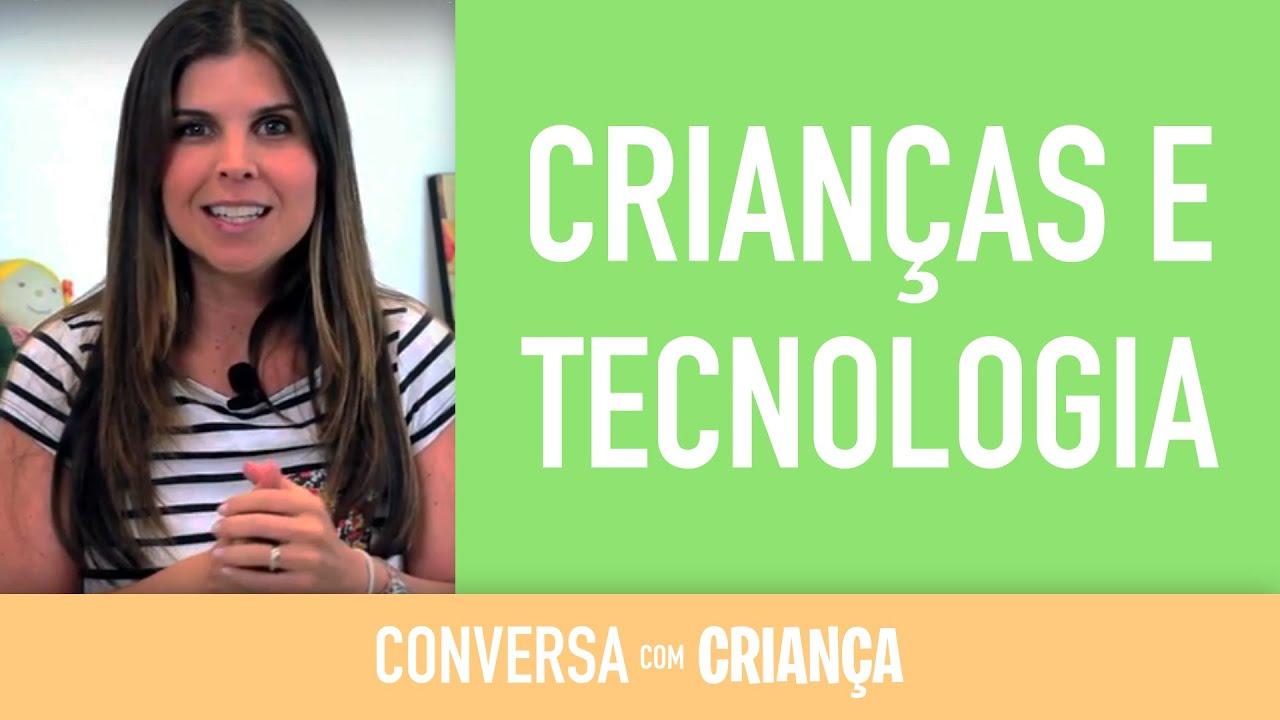 Crianças e Tecnologia| Conversa com Criança