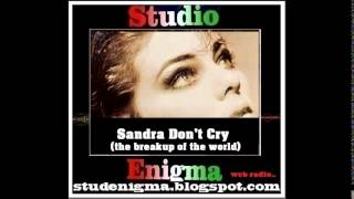 Sandra - Don't Cry (The Breakup Of The World)