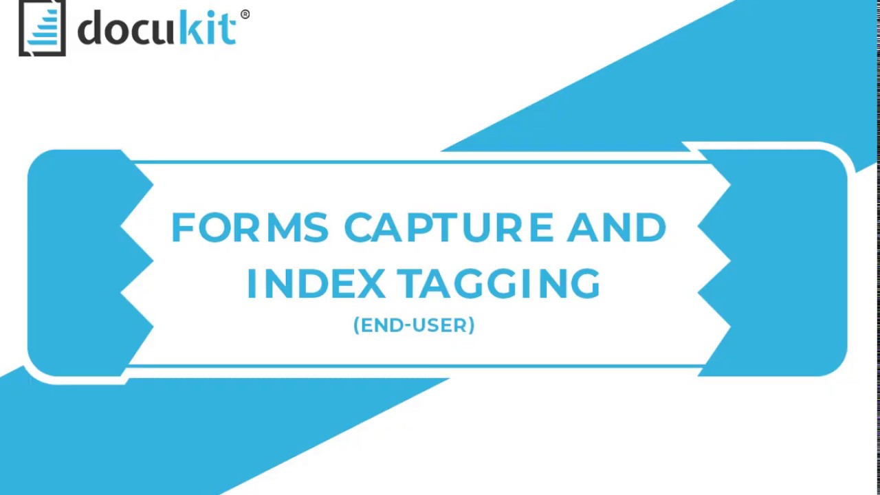 Docukit Forms Capture and Index Tagging