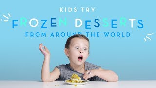 Kids Try Frozen Desserts From Around the World   Kids Try   HiHo Kids