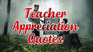 Teacher appreciation quotes l Teacher appreciation Status l Happy teacher day l Wishes Planner