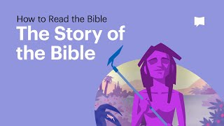 How To Read The Bible: Biblical Story