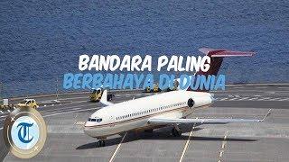 Bandara Cristiano Ronaldo Madeira dan 7 Bandara Paling Berbahaya di Dunia