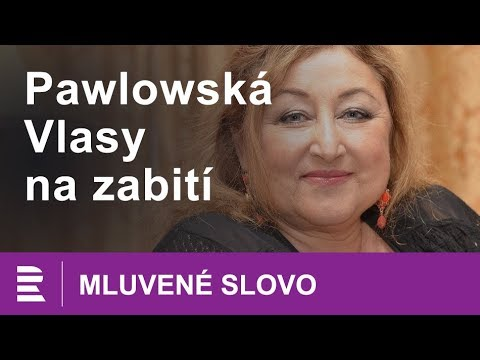 Halina Pawlowská: Vlasy na zabití   MLUVENÉ SLOVO CZ