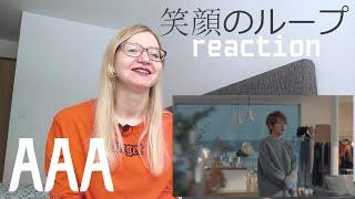AAA - 笑顔のループ  MV Reaction 
