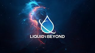 Liquid & Beyond #36 [Liquid DnB Mix] (3 Year Anniversary)