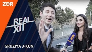 Real Xit - Gruziya 3-kun