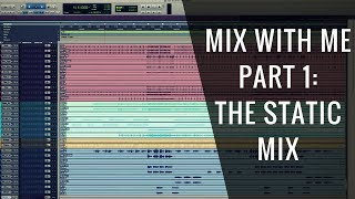 Mix With Me: The Static Mix (Part 1 of 6) - RecordingRevolution.com