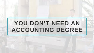 You don't need an accounting degree