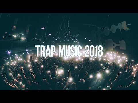 Trap Music 2018 – Bass Boosted Best Trap Mix
