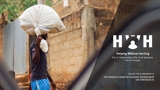 Helping Without Hurting - Part 3: Understanding Why Good Intentions Are Not Enough - LifeChurch.tv