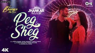 Peg Sheg (Jhankar) - Bhangra Paa Le | Sunny, Rukshar | Jonita Gandhi,Akasa,Shashwat Singh,A bazz