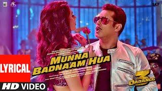 Lyrical : Munna Badnaam Hua | Dabangg 3 | Salman Khan | Badshah,Kamaal K, Mamta S | Sajid Wajid