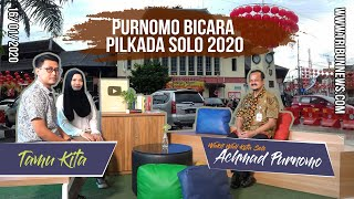 TAMU KITA - Achmad Purnomo Bicara Pilkada Solo, Pesaing Gibran Anak Sulung Presiden Jokowi