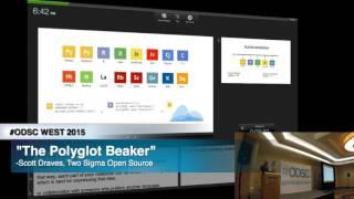 "ODSC WEST 2015 | Scott Draves - ""The Polyglot Beaker Notebook"""