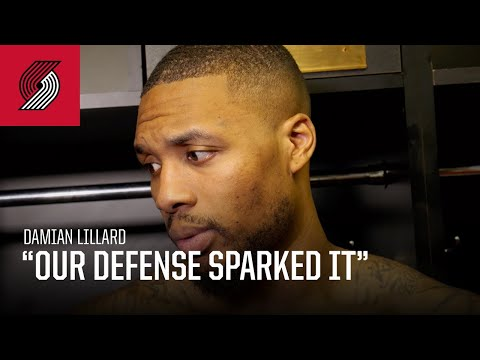 "Damian Lillard: ""Our defense sparked it"" 
