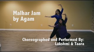 Agam Malhar Jam Choreography