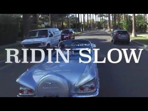 Riding SlowRiding Slow
