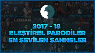 2017-2018 Sezonu Eleştirel Parodiler En Sevilen Sahneler