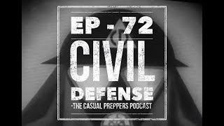 Civil Defense - Ep 72