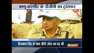 SP Vaid removed as Jammu and Kashmir Police Chief, Dilbag Singh gets additional charge
