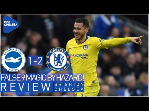 BRIGHTON 1-2 CHELSEA || FALSE 9 MAGIC BY HAZARD! || NERVY END TO THE GAME!