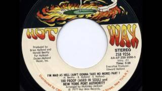 100 Proof Aged In Soul & Nypa   I'm Mad As Hell MP3