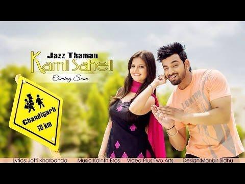 Kamli  Jazz Thaman