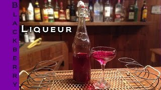 How To Make Homemade Blackberry Liqueur | Blackberry Liqueur Recipe | Epic Guys Bartending