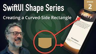 SwiftUI Shapes Live: 2 - Creating a Curve-Sided Rectangle to Enhance UI