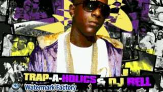 trap a holics dj rell & lil - Im Tired - Lil Boosieanna Pt 4