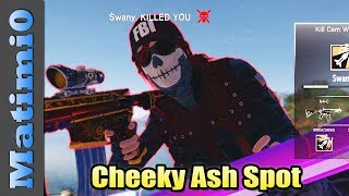 Cheeky Ash Spot - Rainbow Six Siege