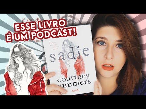 IRMÃS DESAPARECIDAS E UM PODCAST! Sadie - Courney Summers | Pausa Para Um Café