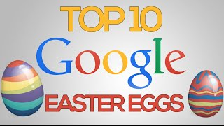 Top 10 Google Easter Eggs of 2015!
