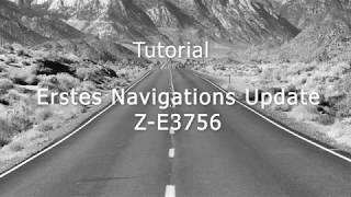 Z E3756 Erstes Karten Update