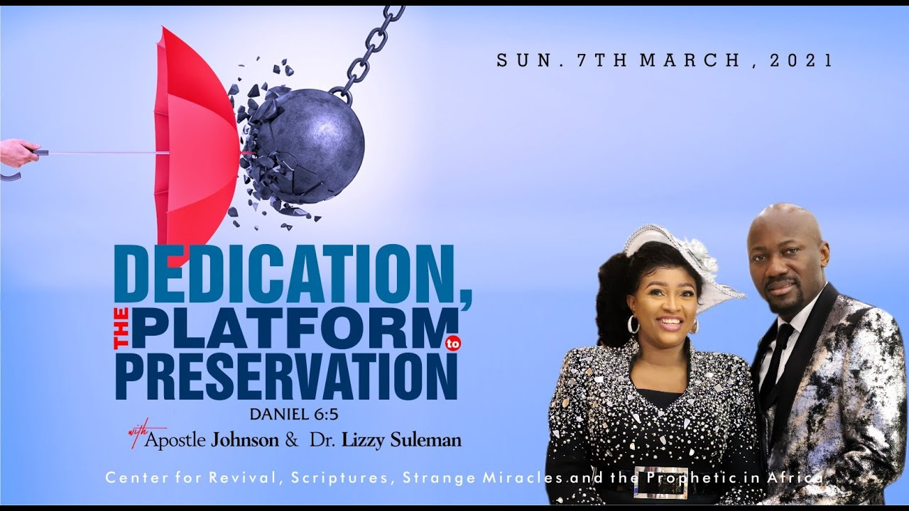 Sunday Live Service 7th March 2021 with Apostle Johnson Suleman