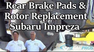 Rear Brake Pads&Rotor Replace Subaru Impreza