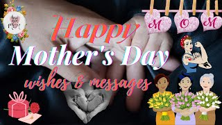 HAPPY MOTHER'S DAY 2021 | How to wish on mothers day | Happy mothers day messages | I Love You Mom