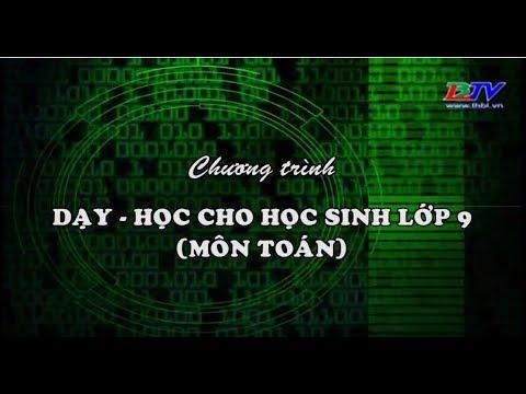 Môn Toán - Chủ đề : Căn thức bậc hai ( tiếp theo) - 02/4/2020.