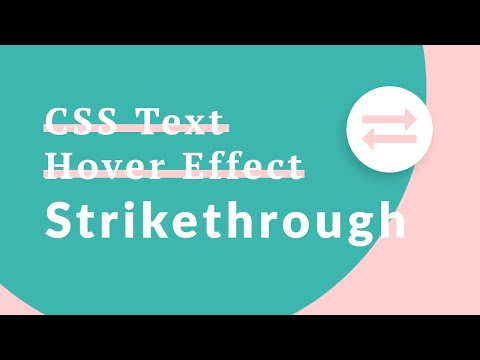 CSS Text Hover Transition Effects: Strikethrough (EASY)