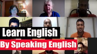 Learn English by Speaking English — August 27, 2019