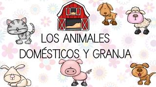 LOS ANIMALES DOMÉSTICOS Y DE GRANJA CON DIBUJOS DIVERTIDOS  Video Educativo para niños #