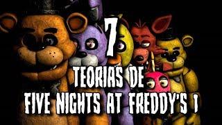 7 TEORÍAS de FIVE NIGHTS AT FREDDYS 1 (PRIMER JUEGO) (fnaf)